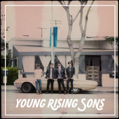 "Young Rising Sons ""High"""