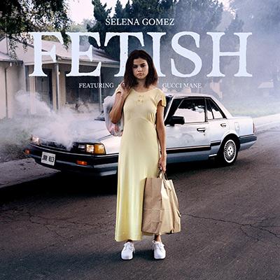 04-SELENA-GOMEZ---FETISH-(ARTWORK-MED-RES)