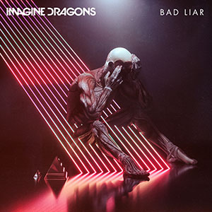 IMAGINEDRAGONS_BADLIAR_ARTWORK (RGB)[1]