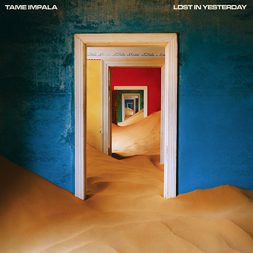 Tame Impala - Lost in Yesterday (1) copy