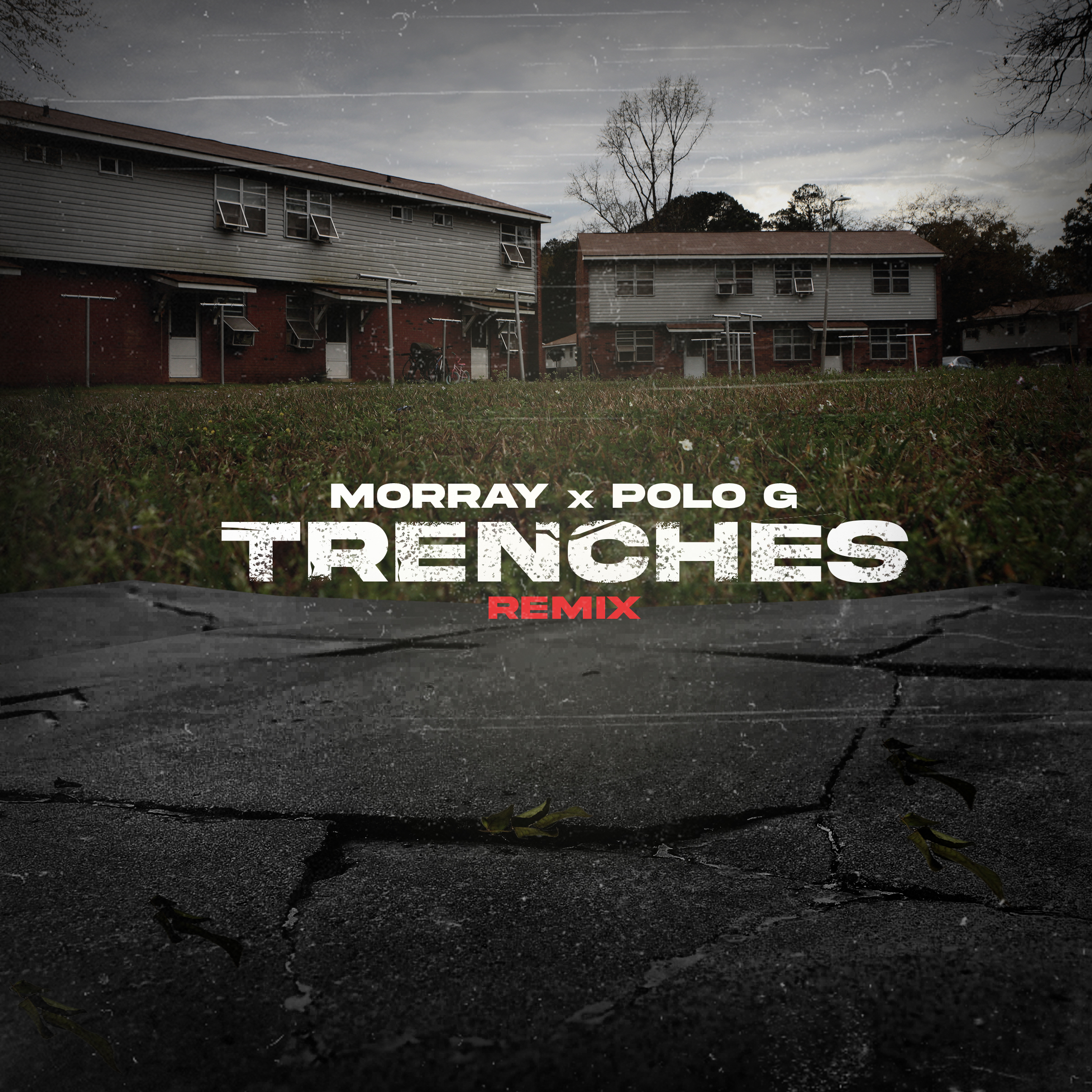 Morray - Trenches Remix (Artwork)